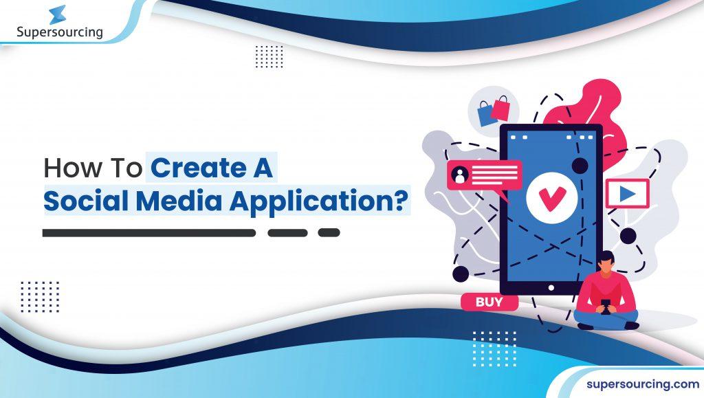 create a social media application