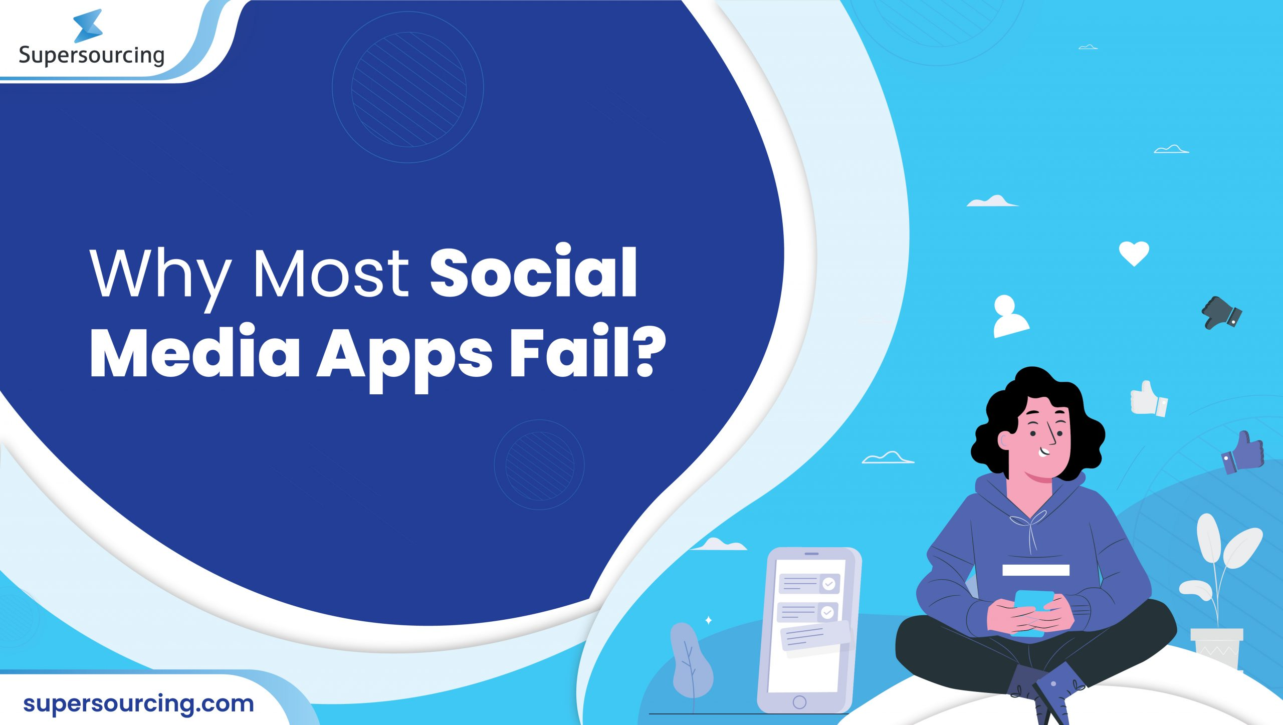 why most social media apps fail