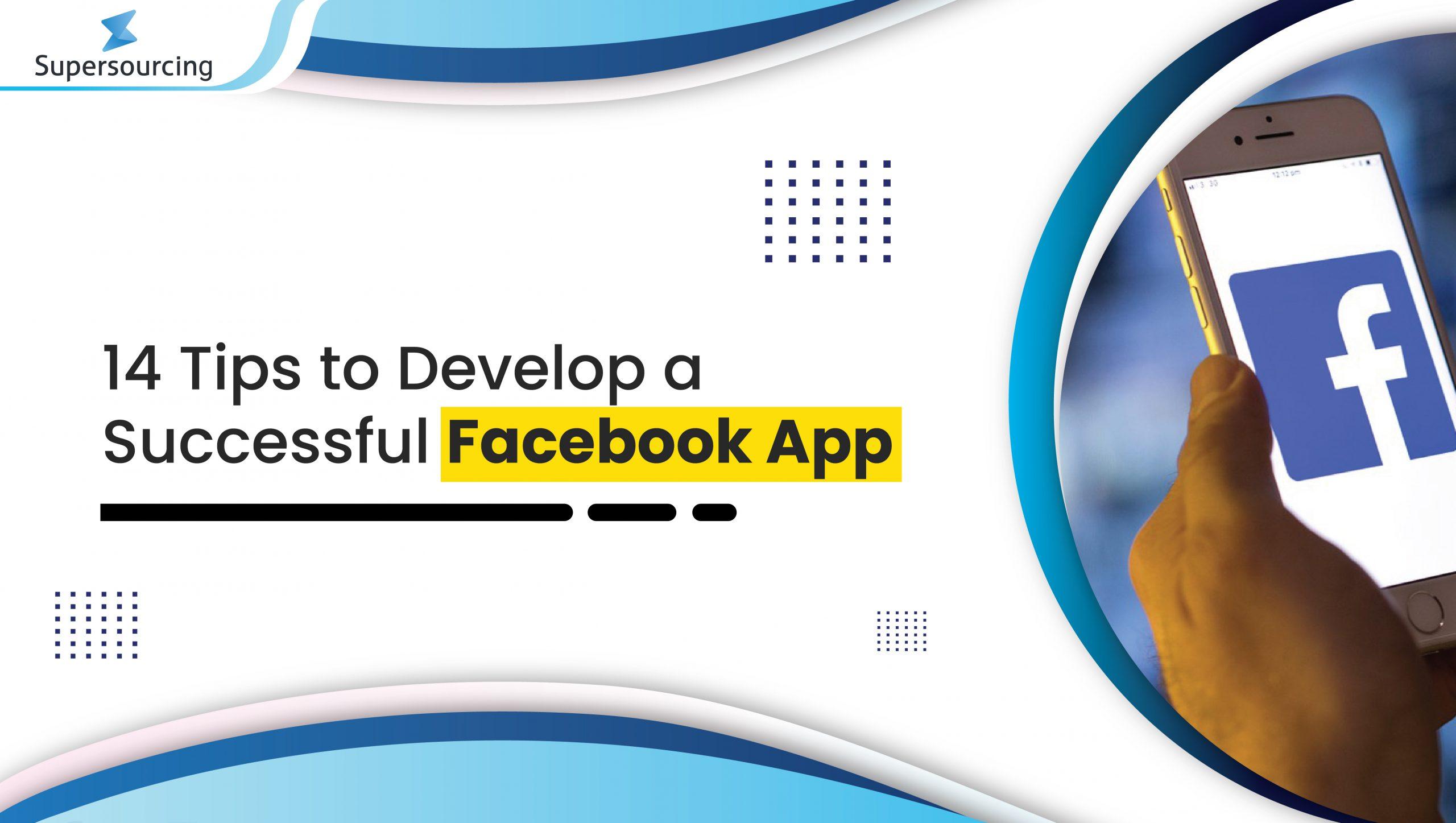 develop a successful Facebook app