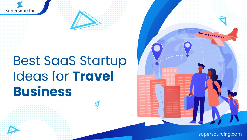 saas startup ideas for travel business