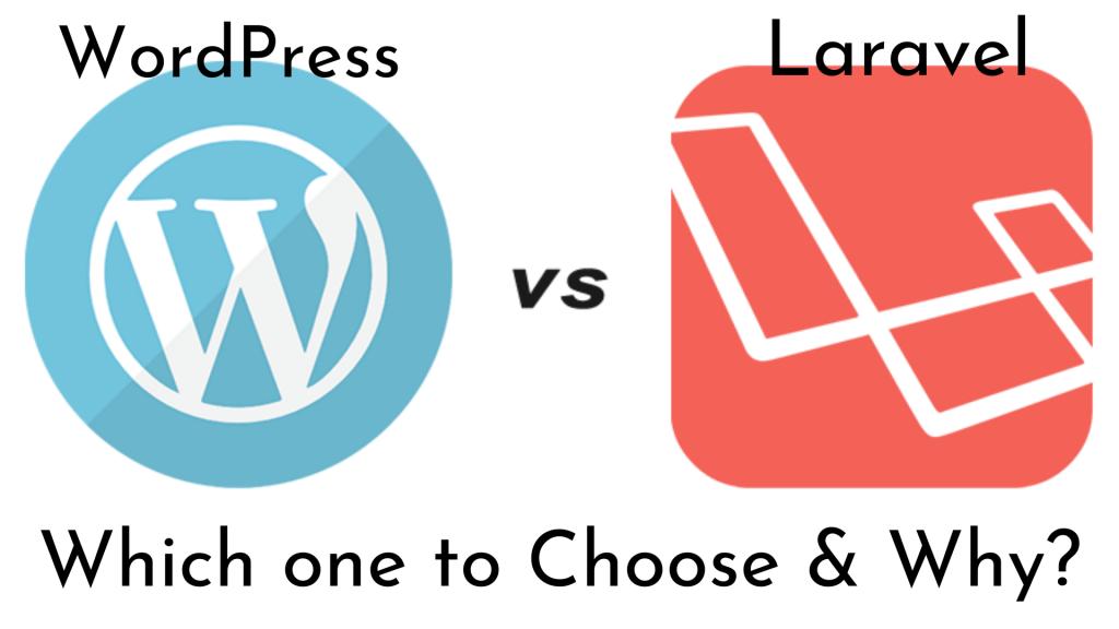 WordPress Vs. Laravel
